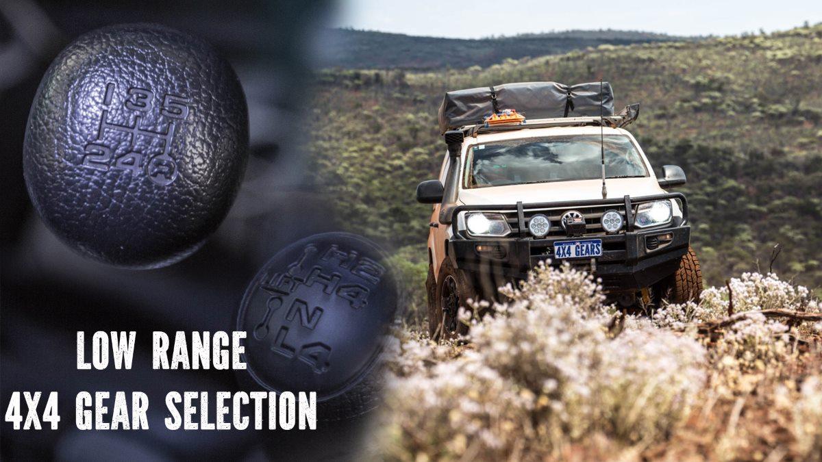 Low range gear selection.